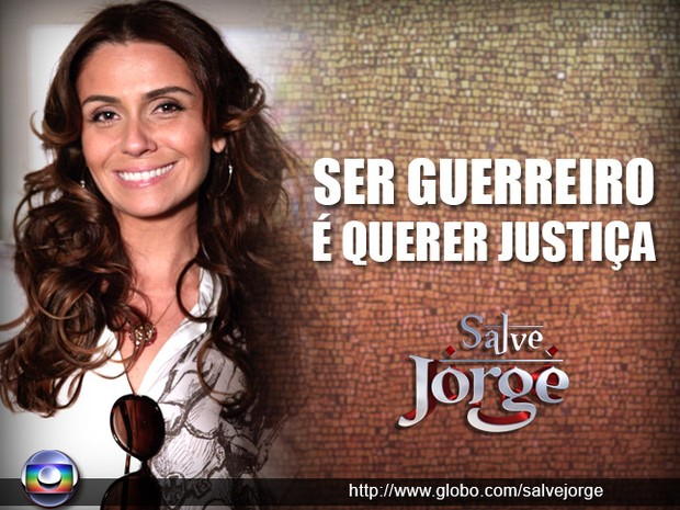 Salve, Helô! Ser guerreira é... (Foto: Salve Jorge / TV Globo)