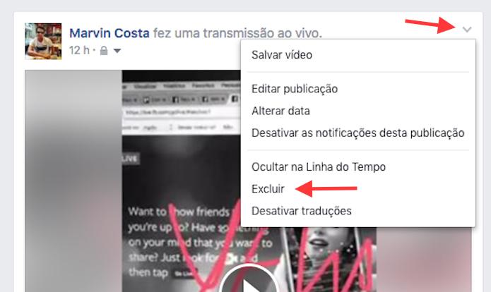 Opção para excluir um vídeo ao vivo na linha do tempo do Facebook (Foto: Reprodução/Marvin Costa)