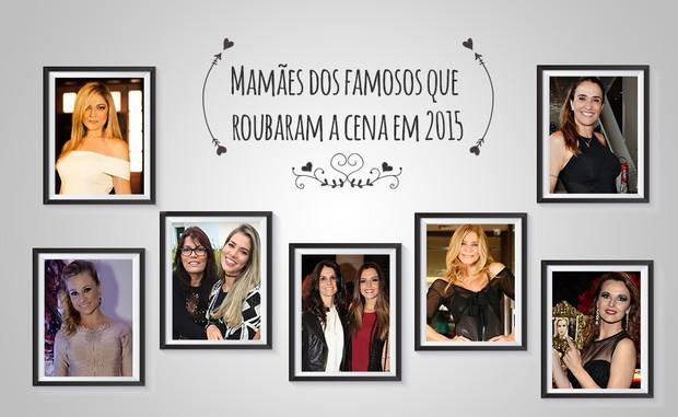 Mamães dos famosos que roubaram a cena em 2015 (Foto: Ego)