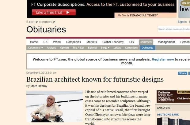 O 'Financial Times' afirma que o uso do concreto armado por Niemeyer 'frequentemente beirava o futurístico' e que seus prédios muitas vezes pareciam esculturas. Apesar de ele ter ganho renome por seus projetos para Brasília, diz o texto, suas ideias mais tarde foram transformadas em estruturas ao redor do mundo (Foto: Reprodução)