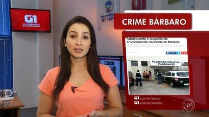Confira o Direto do G1 Bauru e Marília desta sexta-feira