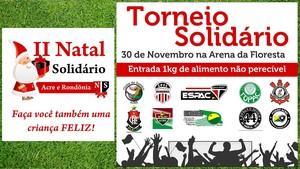 Torcidas organizadas realizam torneio solidário no Acre (Foto: Divulgação)