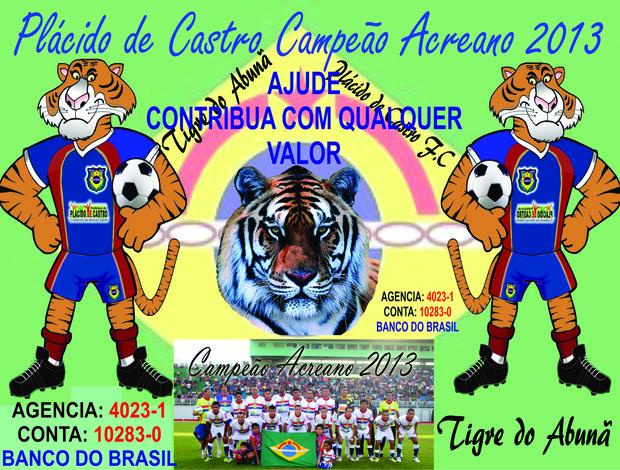 Campanha do Plácido de Castro (Foto: Divulgação/Plácido de Castro FC)