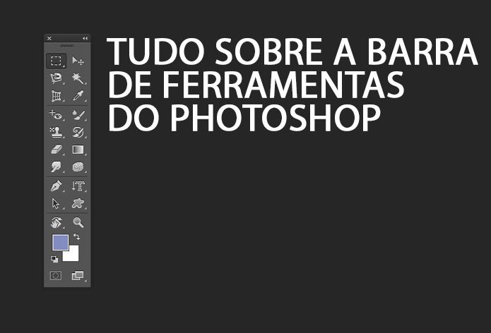Manual básico da barra de ferramentas do Photoshop (Foto: Reprodução/André Sugai)