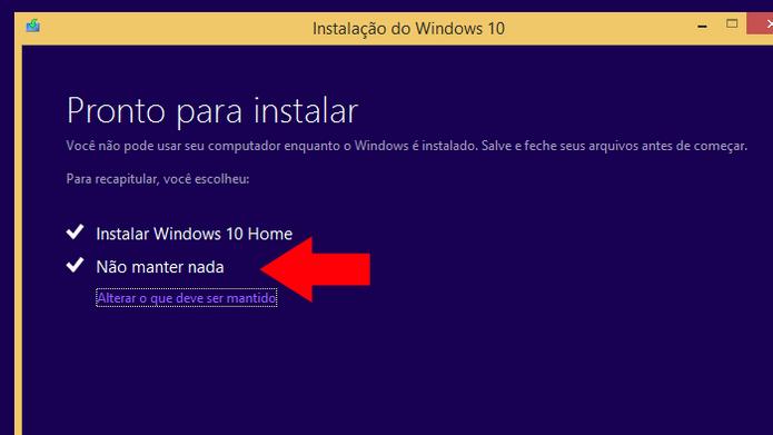Faça uma instalação limpa do Windows 10, eliminando todos os seus arquivos (Foto: Reprodução/Paulo Alves)