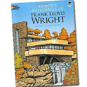 Famous Buildings of Frank Lloyd Wright, de Bruce LaFontaine, editora Dover Publications (Foto: Divulgação)