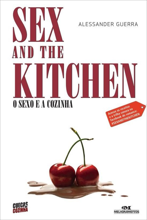 Sex and the kitchen, de Alessander Guerra (Foto: Divulgação)