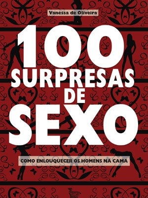 "capa do livro ""100 surpresas de sexo"" (Foto: Matrix)"