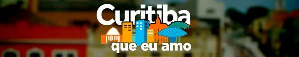 Curitiba que eu amo (Foto: Divulgação/RPC)