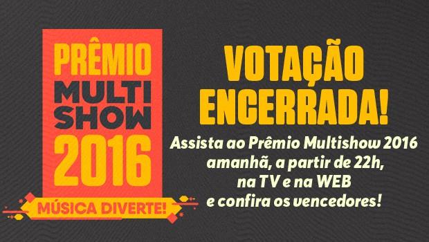 PMM Votaes Encerradas (Foto: Multishow)