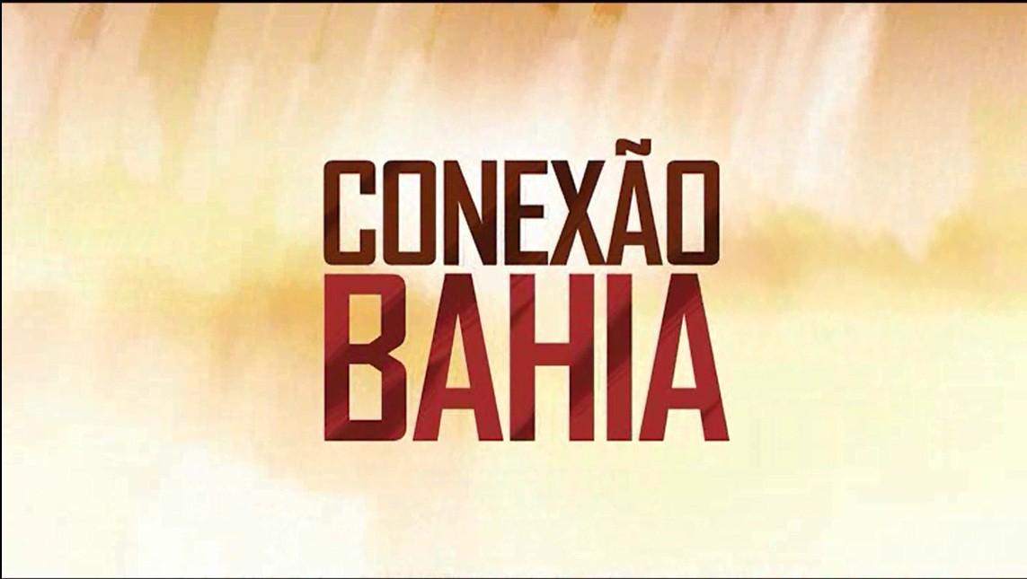Conexão Bahia (Foto: Divulgação)