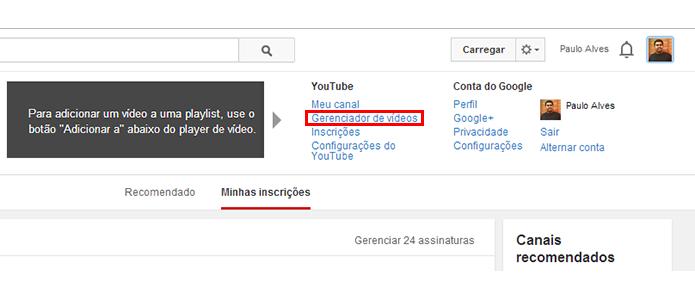 Depois de logar, acesse o gerenciador de vídeos do YouTube (Foto: Reprodução/Paulo Alves)