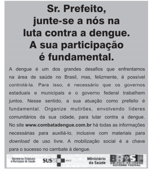 Campanha conta a dengue (Foto: Uerj/2009)
