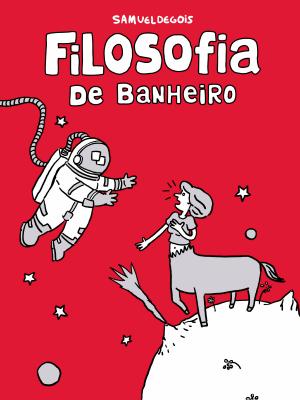 """""""Filosofia de Banheiro"""" reúne cerca de 70 tiras assinadas por de Gois (Foto: Samuel de Gois/Arquivo Pessoal)"""