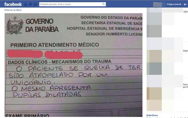 Foto do relatório de atendimento no Hospital de Trauma de João Pessoa, indicando 'atropelamento por unicórnio', está circulando nas redes sociais (Foto: Reprodução/ Facebook)