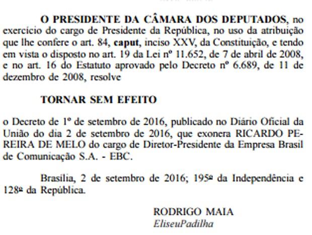 Rodrigo Maia assinou decreto anulando exoneração do presidente da EBC (Foto: Reprodução/Diário Oficial da União)