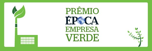 Pr&#234;mio &#201;POCA Empresa Verde (Foto: &#201;POCA)