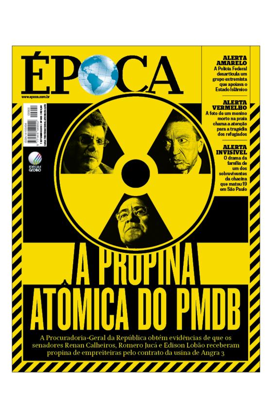 Capa edição 900 - A propina atômica do PMDB (Foto: Divulgação/ÉPOCA)