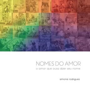 Capa do livro 'Nomes do amor' (Foto: Simone Rodrigues/Divulgação)