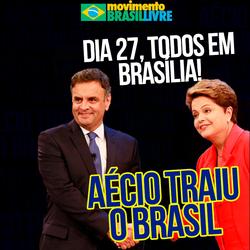 Aécio traiu o Brasil
