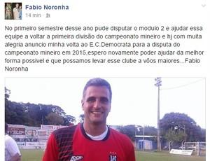 Fábio Noronha confirma que está de volta ao Democrata. (Foto: Reprodução/Internet)