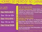 Metrô do DF funciona entre 15h e 3h nesta terça de Carnaval