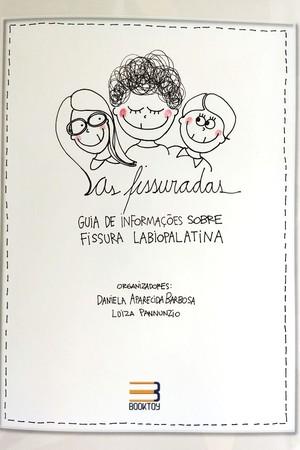 capa livro as fissuradas sobre lábio leporino (Foto: Divulgação)