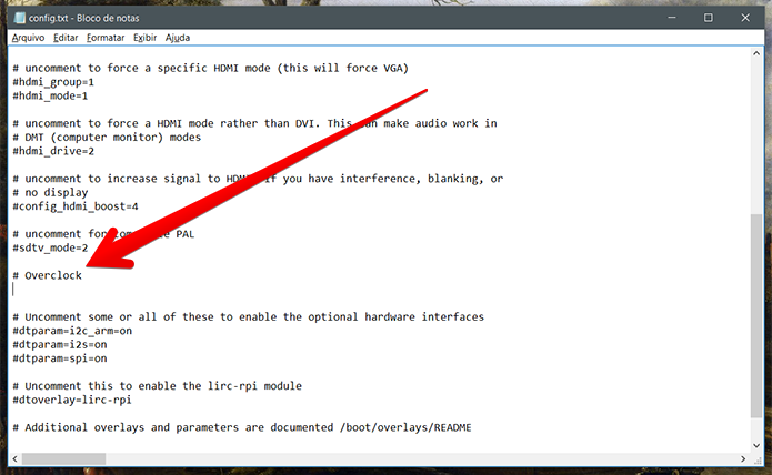 Se o seu config.txt não contar com um campo reservado para overclock, basta criá-lo (Foto: Reprodução/Filipe Garrett)