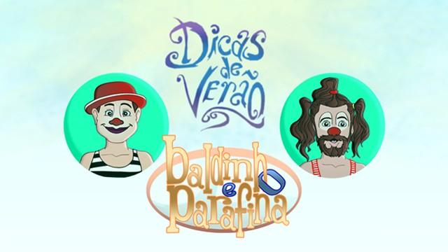 Dicas de Verão da TV Tribuna com Baldinho & Parafina (Foto: Arte TV Tribuna)