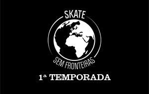 Playlist Skate Sem Fronteiras Ep2