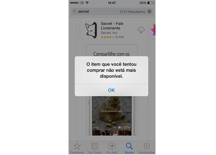 Secret é removido da App Store brasileira (Foto: Reprodução/Taysa Coelho)