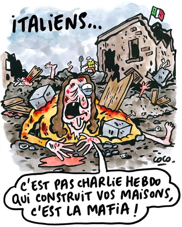 Segunda charge mostra pessoa parcialmente soterrada pelos escombros dizendo: 'talianos... não foi o Charlie Hebdo que construiu suas casas, foi a máfia!' (Foto: Reprodução/Facebook/Charlie Hebdo Officiel)