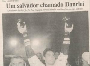 Grêmio x Guaraní Libertadores 1997 Danrlei Zero Hora (Foto: Reprodução / Zero Hora)