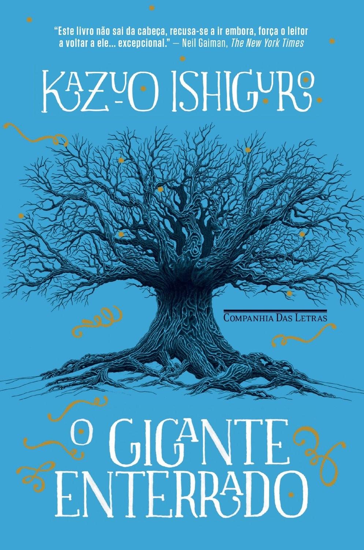 Livro O Gigante Enterrado  (Foto: reprodução)