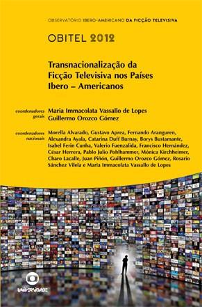 Anuário Obitel 2012 (Foto: Divulgação)
