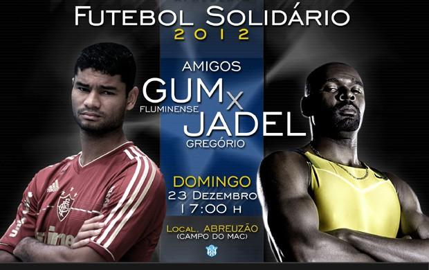 Gum e Jadel Gregório convidam para amistoso (Foto: Divulgação)