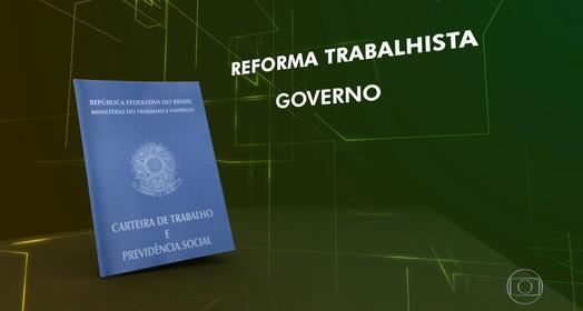 Previdência e trabalhista (Reprodução/Globo)