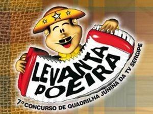 Levanta Poeira, concurso da TV Sergipe (Foto: Divulgação)