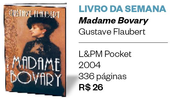 Livro da semana | Madame Bovary (Foto: Divulgação)