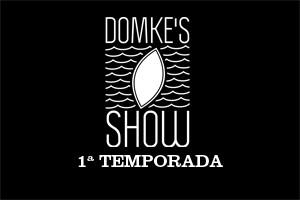 DOMKES SHOW DESTAQUE MUSICAS