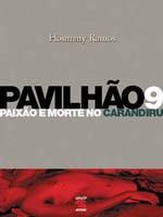 Pavilhão Nove (Foto: Divulgação)