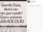Irmã de Angélica faz post após susto da família: 'Quero somente agradecer'