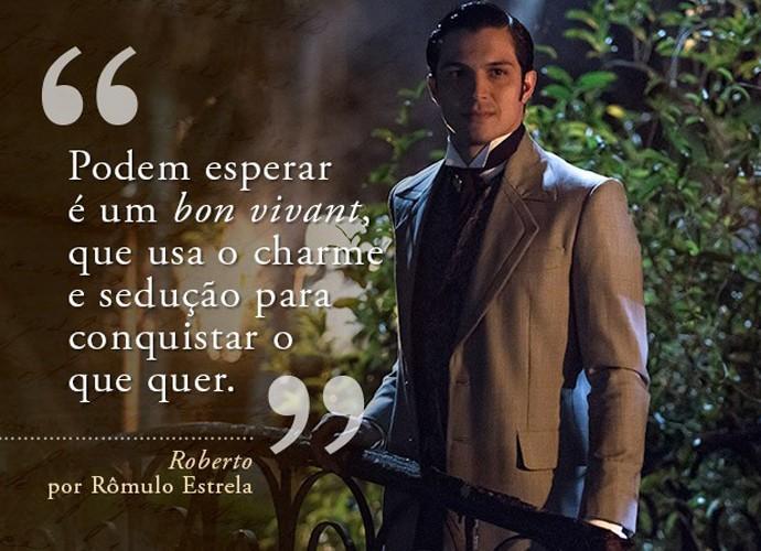 Roberto (Rômulo Estrela) (Foto: Gshow)