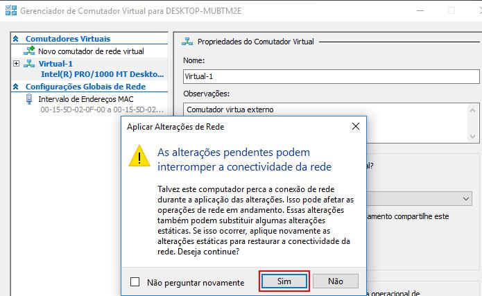 Confirmando a criação do comutador virtual (Foto: Reprodução/Edivaldo Brito)