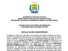 Concurso oferece 100 vagas para todos os níveis (Divulgação/Governo do Piauí)