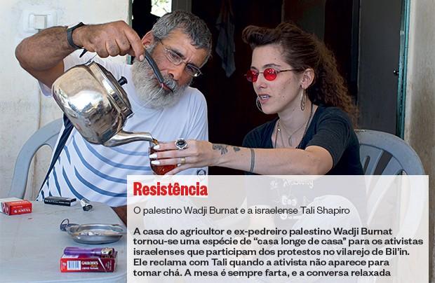 RESISTÊNCIA O palestino Wadji Burnat e a israelense Tali Shapiro (Foto: Dusan Vranic/ÉPOCA)