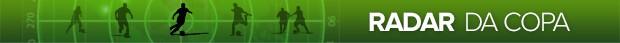 header radar da copa (Foto: arte esporte)