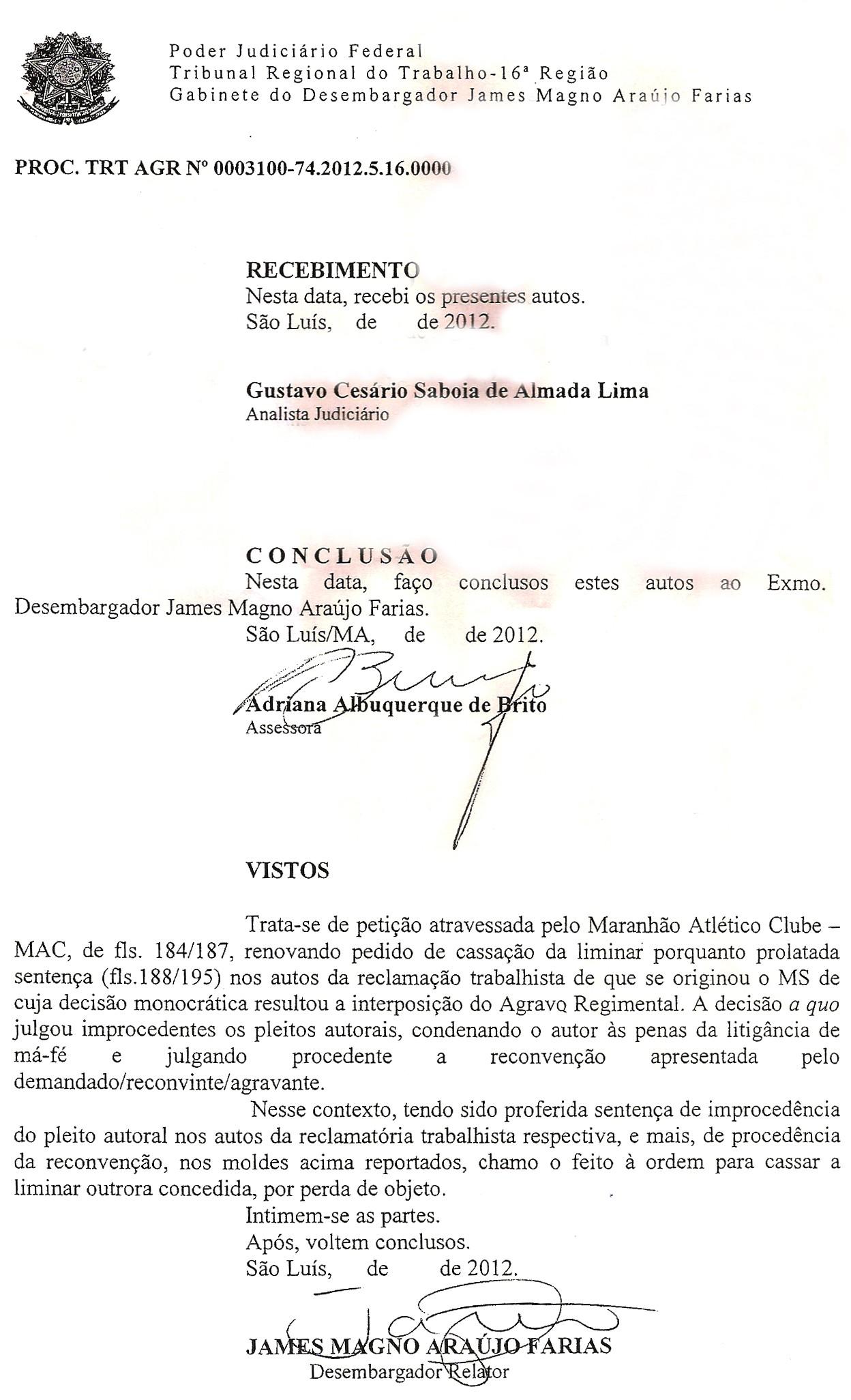 Documento da Justiça que mostra a cassação da liminar do atacante Edgar contra o Maranhão Atlético (Foto: Divulgação)