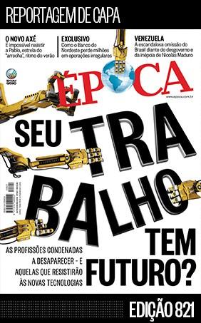Capa - Edição 821 (home) (Foto: ÉPOCA)