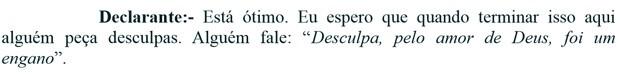 VA Depoimento Lula tracho que diz que terão que pedir desculpas (Foto: Reprodução)